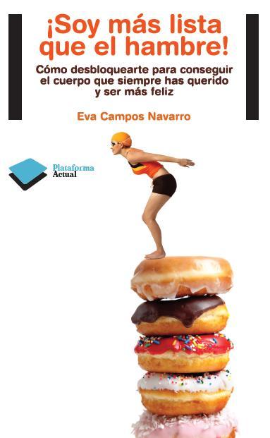 Soy más lista que el hambre, el revolucionario libro de Eva Campos Navarro
